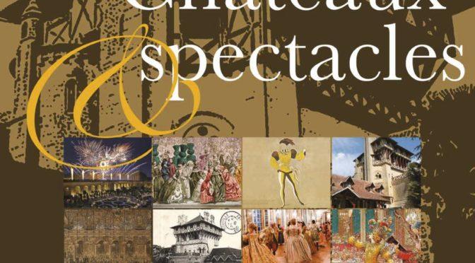 Périgueux, 29 sept.-1er oct. 2017: Châteaux et spectacles