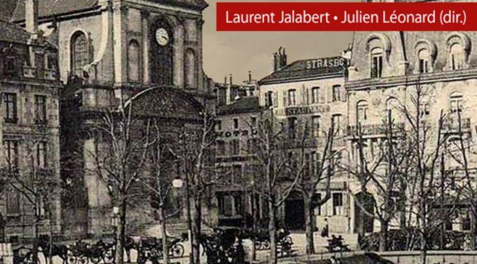 Parution : Les protestantismes en Lorraine (XVIe-XXIe siècle)